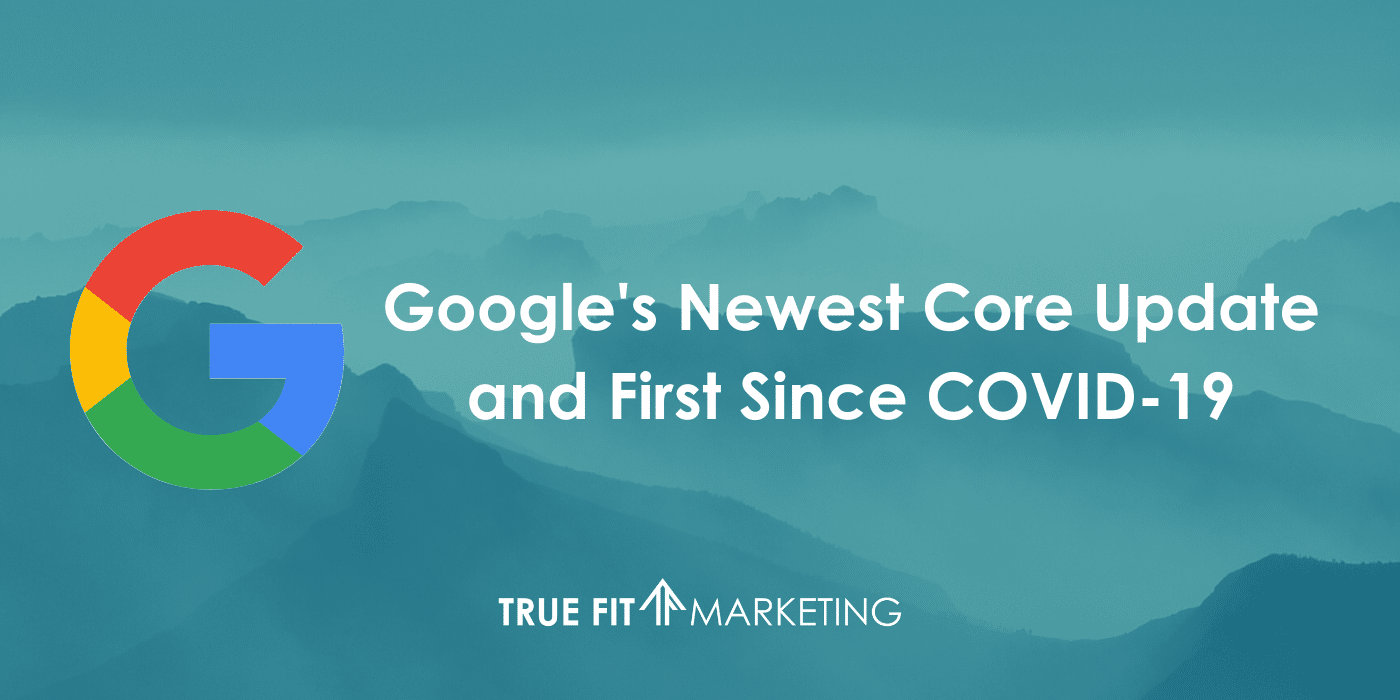 Google's second core update of 2020-first since COVID-19